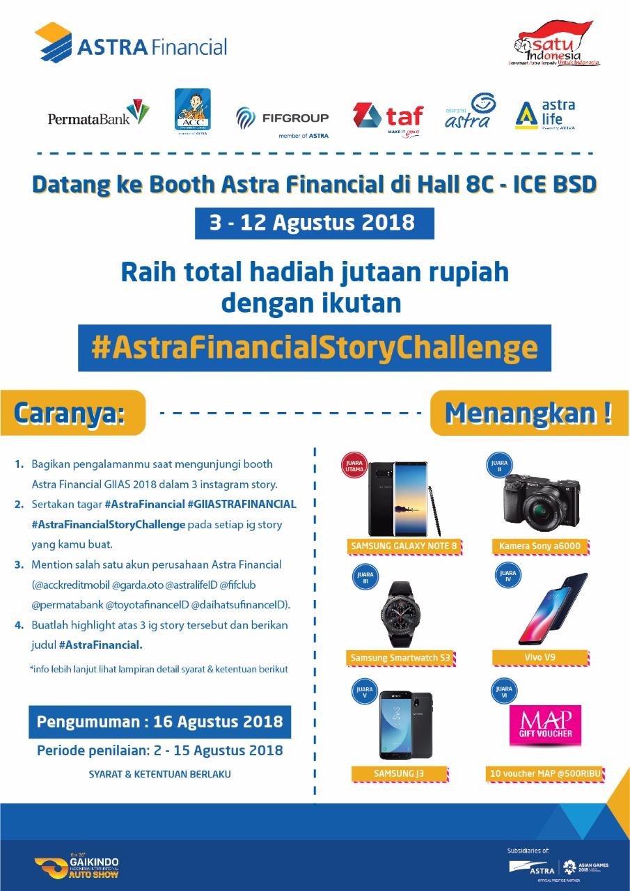 Kontes Foto AStra Financial di GIIAS 2018 (ICE BSD, Tangerang) berhadiah Samsung Galaxy Note 8, Kamera Sony A6000, dan hadiah menarik lainnya.